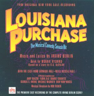 Louisiana Purchase (musical) - 1996 Cast Recording
