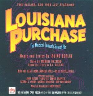 Louisiana Purchase (musical) - 1996 Cast Recording