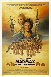 <i>Mad Max Beyond Thunderdome</i> 1985 Australian post-apocalyptic action adventure film
