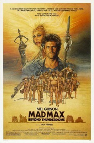 Mad Max Beyond Thunderdome - Original theatrical release poster by Richard Amsel