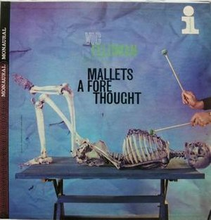 Vic Feldman on Vibes - Image: Mallets A Fore Thought