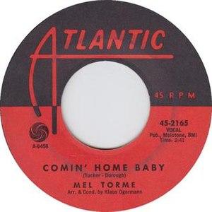 Comin' Home Baby - Image: Mel torme comin home baby atlantic