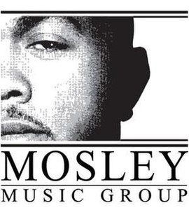 Mosley Music Group Record label