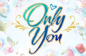 Only You (2009 TV series) - Image: Only You