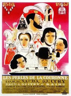<i>Pearls of the Crown</i> 1937 film by Christian-Jaque, Sacha Guitry