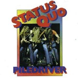 Piledriver (album) - Image: Piledrive Status Quo