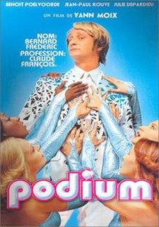 <i>Podium</i> (film) 2004 film by Yann Moix