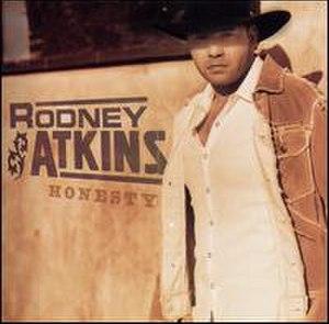 Honesty (Rodney Atkins album) - Image: Rodneyhonesty