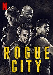Rogue City 2020 France Olivier Marchal Lannick Gautry Stanislas Merhar Kaaris  Action, Crime, Drama