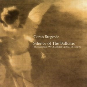 Silence of the Balkans - Image: Silence of the Balkans cover
