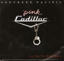 Southern Pacific - Any Way the Wind single.png