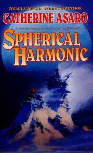 Spherical Harmonic - Image: Spherical harmonic novel in the saga of the skolian empire by catherine asaro 1429970480