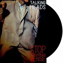 [Image: 220px-Stop_Making_Sense_-_Talking_Heads.jpg]