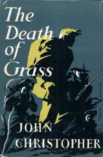 The Death of Grass - First edition