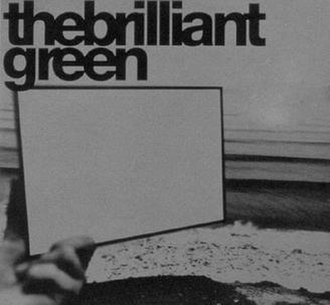 The Brilliant Green (album) - Image: The Brilliant Green Cover