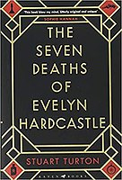 Picture of a book: The Seven Deaths Of Evelyn Hardcastle