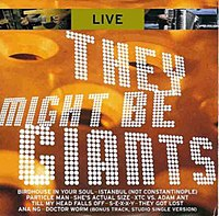 They Might Be Giants - Live