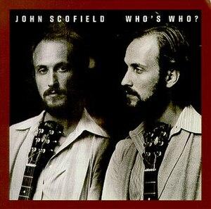 Who's Who? - Image: Whos Who John Scofield