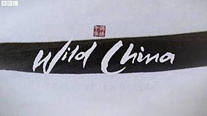 Wild China - Series title card from UK broadcast