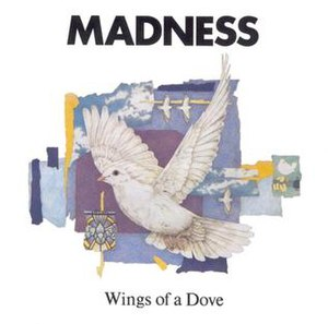Wings of a Dove (Madness song) - Image: Wings Of A Dove