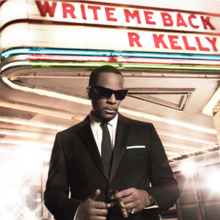 R. Kelly – Write Me Back Album Leak Download
