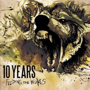 Feeding the Wolves (10 Years album) - Image: 10 Years Feeding the Wolves cover