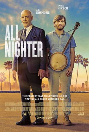 All Nighter (film) - Theatrical release poster