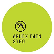 "The words ""Aphex Twin Syro"" written in uppercase black monospace text inside a lime green circle."