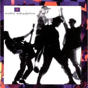 Audio Adrenaline (album) - Image: Audioa album