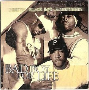 Bad Boy for Life - Image: Bad Boy For Life