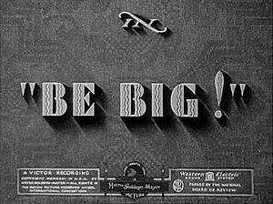 Be Big! - Image: Bebigtitlecard