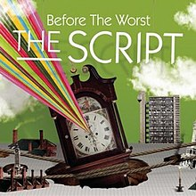 Before the Worst by The Script.jpg