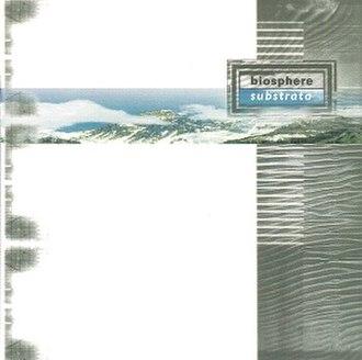 Substrata (album) - Image: Biosphere substrata cover