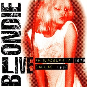 Picture This Live - Image: Blondie Live 78 80