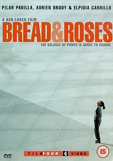 <i>Bread and Roses</i> (2000 film) 2000 film by Ken Loach