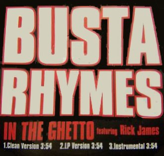 In the Ghetto (Busta Rhymes song) - Image: Busta rhymes in the ghetto