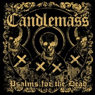 Psalms for the Dead - Image: Candlemass Psalms For The Dead