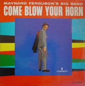 Come Blow Your Horn (album) - Image: Come Blow Your Horn (album)