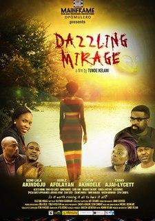 <i>Dazzling Mirage</i> 2014 film by Tunde Kelani