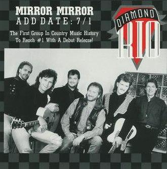 Mirror, Mirror (Diamond Rio song) - Image: Diamond Rio Mirror Mirror