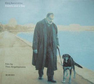 <i>Eternity and a Day</i> (soundtrack) 1998 soundtrack album by Eleni Karaindrou