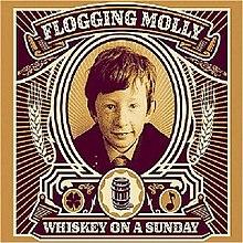 Qu'écoutez-vous, en ce moment précis ? - Page 13 220px-Flogging_molly_whiskey_on_a_sunday