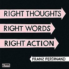 Franz Ferdinand - Right Thoughts Right Words Right Action-coverjpg