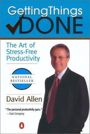 Getting Things Done - Getting Things Done: The Art of Stress-Free Productivity cover, first edition