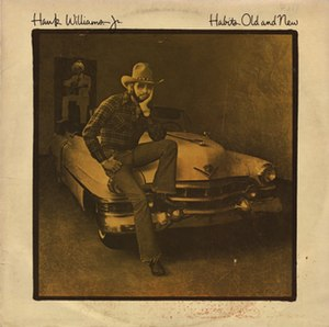 Habits Old and New - Image: Hank Williams Jr. Habits Old and New Album Cover