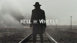 Hell on Wheels (TV series) - Image: Hell on Wheels Title Card
