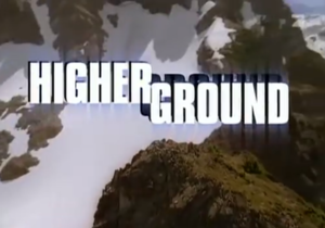 Higher Ground (TV series) - Image: Higher Ground title card