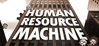 <i>Human Resource Machine</i>