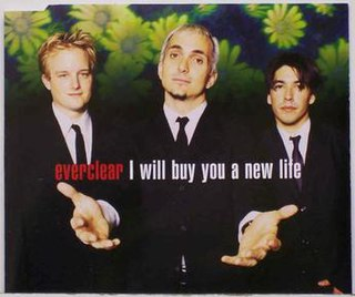 I Will Buy You a New Life 1997 single by Everclear