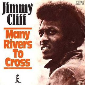 Many Rivers to Cross - Image: Jimmy Cliff Many Rivers To Cross